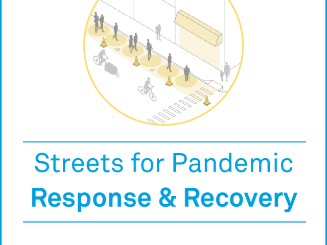 NACTO_Streets-for-Pandemic-Response-Recovery