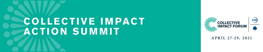 Collective Impact Forum Action Summit